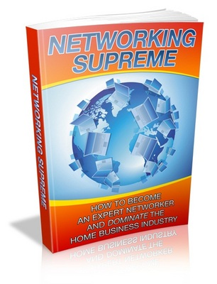 Product picture Networking Supreme Become An Expert Networker